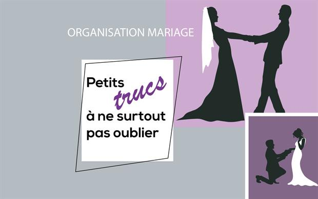 Organisation mariage : ce qu'il ne faut pas oublier !