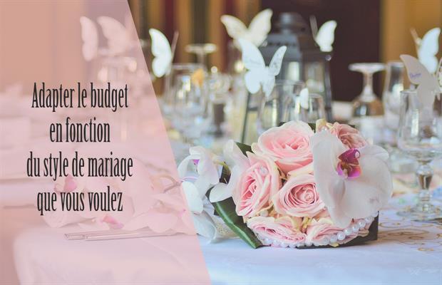 le budget de votre mariage est à adapter en fonction du style de mariage que vous souhaitez